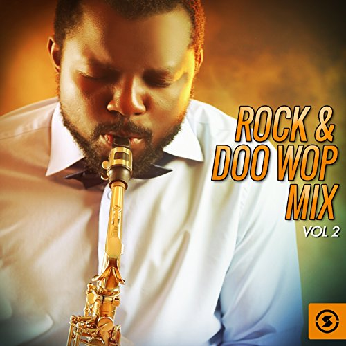 Rock & Doo Wop Mix, Vol. 2