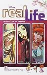 Real Life - Tome 1 - Trop beau pour être vrai par Disney