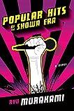 Book cover from Popular Hits of the Showa Era: A Novel by Ryu Murakami