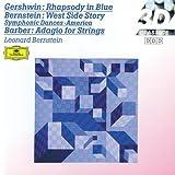 Gershwin: Rhapsody in Blue / Bernstein: West Side Story / Barber: Adagio for Strings
