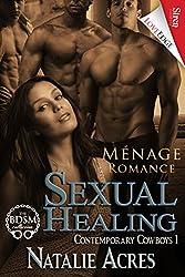 Sexual Healing [Contemporary Cowboys 1] (Siren Publishing LoveEdge)