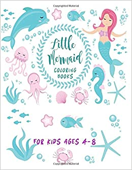 Amazon.com: Little Mermaid Coloring Books For Kids Ages 4-8 ...