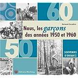 Nous, les garçons des années 1950 et 1960