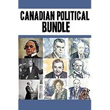 Canadian Political Bundle: Nellie McClung / William Lyon Mackenzie King / John Diefenbaker/ René Lévesque / Maurice Duplessis / James Douglas / John A. Macdonald / Joey Smallwood / Wilfrid Laurier