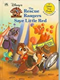img - for Disney's Chip 'n Dale: The Rescue Rangers Save Little Red (A Golden Easy Reader, Level Two, Grades 1-2) book / textbook / text book