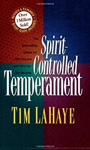 spirit controlled temperament tim lahaye