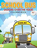 Best School Zone Coloring Books For Children - School Bus Designs Over the Years Coloring Book Review