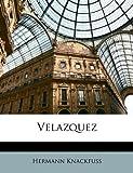 Velazquez (German Edition), Hermann Knackfuss, 1149075228