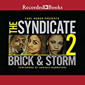 The Syndicate 2: Carl Weber Presents | Storm, Brick