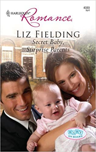Secret Baby, Surprise Parents by Liz Fielding