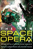 The New Space Opera, Gardner Dozois and Jonathan Strahan, 0061562351