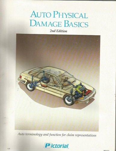 Auto Physical Damage Basics 2nd Edition