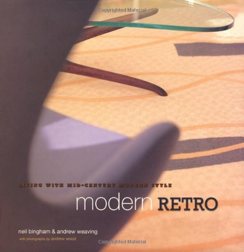 Modern Retro: Living With Mid-Century Modern Style 51EUQxrJGCL