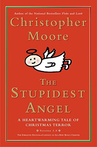 The Stupidest Angel: A Heartwarming Tale of Christmas Terror (Pine Cove Series) (List Of Angel Names In The Bible)