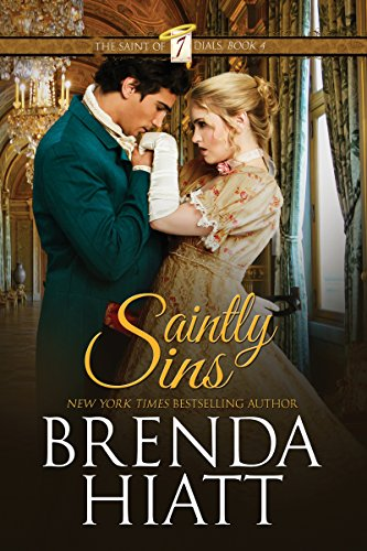 Book: Saintly Sins (The Saint of Seven Dials Book 4) by Brenda Hiatt