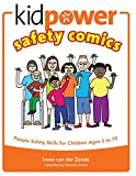 Kidpower Safety Comics: People Safety Skills for