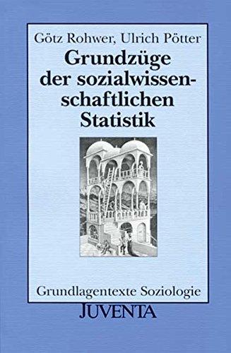 grundzge-der-sozialwissenschaftlichen-statistik-grundlagentexte-soziologie
