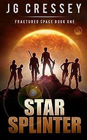 Star Splinter (Fractured Space Book 1)