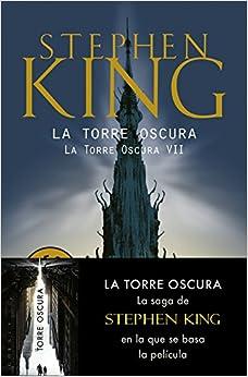 La Torre Oscura (la Torre Oscura Vii) por Veronica; Canales Medina epub