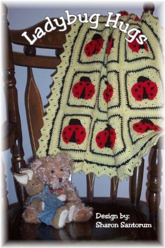 Ladybug Hugs Baby Afghan Crochet Pattern Kindle Edition By Sharon