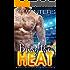 Bring The Heat: A Bad Boy Sports Romance (Bad Boys of Summer Book 1)