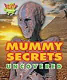 Mummy Secrets Uncovered, Ron Knapp, 0766036707