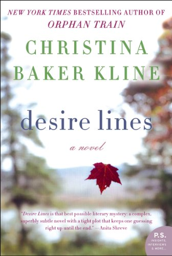 (Desire Lines: A Novel (P.S.))