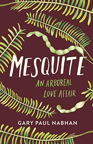 Mesquite: An Arboreal Love ()
