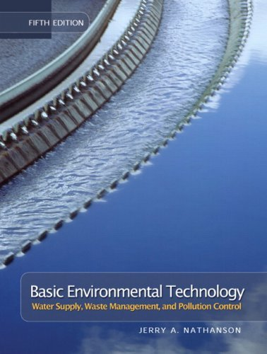 Read Online Basic Environmental Technology: Water Supply, Waste Management and Pollution Control: 5th (Fifth) Edition pdf
