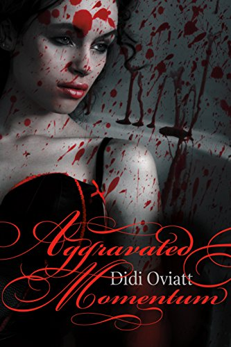 Aggravated Momentum by [Oviatt, Didi]