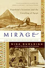 Mirage: Napoleon's Scientists and the Unveiling of Egypt Paperback