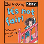 It's Not Fair | Bel Mooney