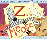 Z Is for Moose, Kelly Bingham, 0060799846