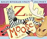 Z Is for Moose, Kelly Bingham, 0060799846