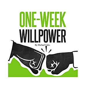 One-Week Willpower Audiobook