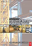 Buildings for Industrial Storage and Distribution, Drury, Jolyon and Falconer, Peter, 0750648198