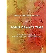 John Dean's Time (The Stories of John Dean, Vol. 5)