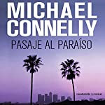 Pasaje al paraíso [Passage to Paradise] (Trunk Music) | Michael Connelly,Helena MartÃn Milanes - translator