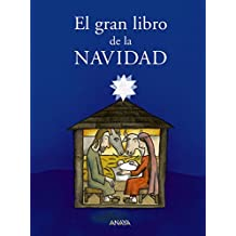 El gran libro de la navidad / The Big Book of Christmas (Spanish Edition)