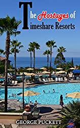 The Hostages of Timeshare Resorts: Release The Hostages