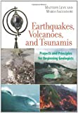 img - for Earthquakes, Volcanoes, and Tsunamis: Projects and Principles for Beginning Geologists book / textbook / text book