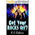 Get Your Rocks Off? (The Rock God Series #2)
