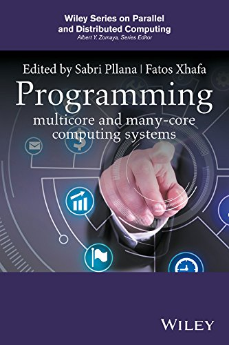 Programming Multicore and Many-core Computing Systems (Wiley Series on Parallel and Distributed Computing) ()