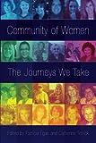 Community of Women: The Journeys We Take