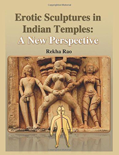 Erotic Sculptures in Indian Temples: A New Perspective