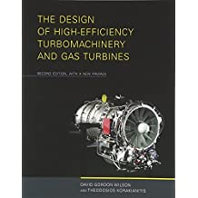 The Design of High-Efficiency Turbomachinery and Gas Turbines (The MIT Press)
