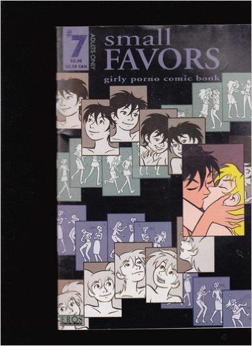 Small Favors Girly Porno Comic Book # 7 -