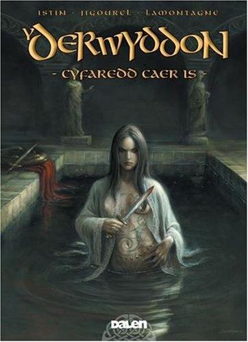 Cyfaredd Caer Is: Pt. 2 (Y Derwyddon)