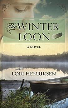The Winter Loon by [Henriksen, Lori]