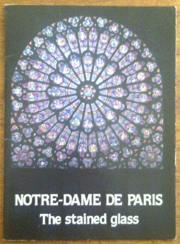 (Notre-Dame De Paris: The Stained Glass)